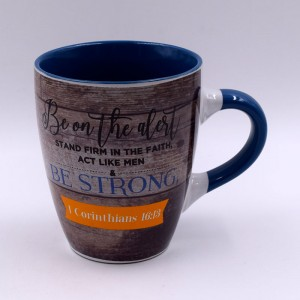 Taza Be Strong (1 Corinthians 16:13) Blessings